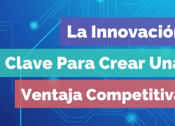 Global Idea Panama - Noticias -Chatbots innovacion para ventaja competitiva - Fogata Group