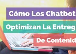 Global Idea Panamá -Chatbot Noticias -Digital Cómo Los Chatbots Optimizan La Entrega De Contenido - Fogata Bots