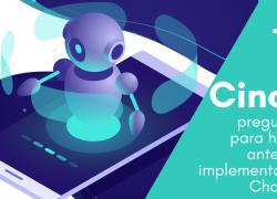 Global Idea Panamá Noticias - Cinco preguntas para hacer antes de implementar un Chatbot - Fogata Bots
