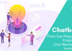 Global Idea Panama - Chatbots Para Pequeñas Empresas Una Necesidad Inminente - Chatbot Panama - Fogata Bots - Chatbot noticias
